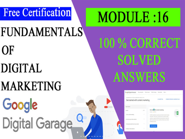 Google Digital Unlocked-Lesson 16 Get started with content marketing exam answers