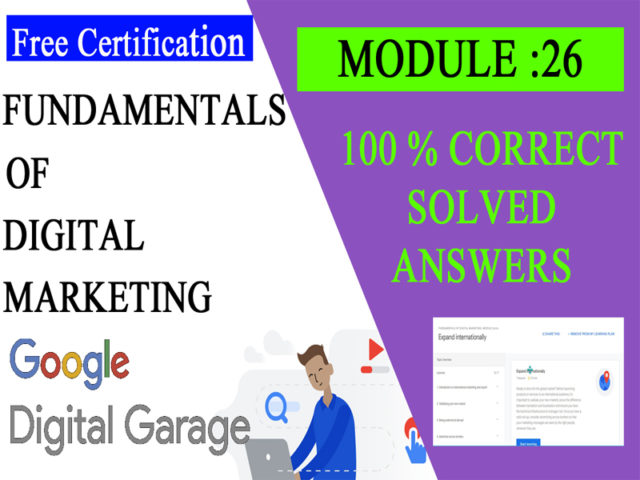 Google Digital Unlocked-Lesson 26 Expand internationally exam answers
