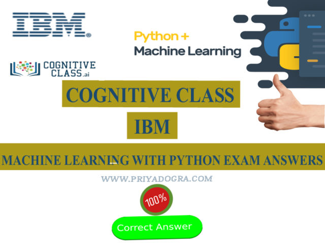 Cognitive Class Machine Learning with Python Exam Answers 2020