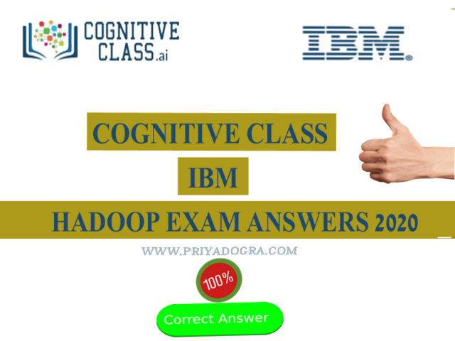 Hadoop IBM Course Certificate Exam Answers