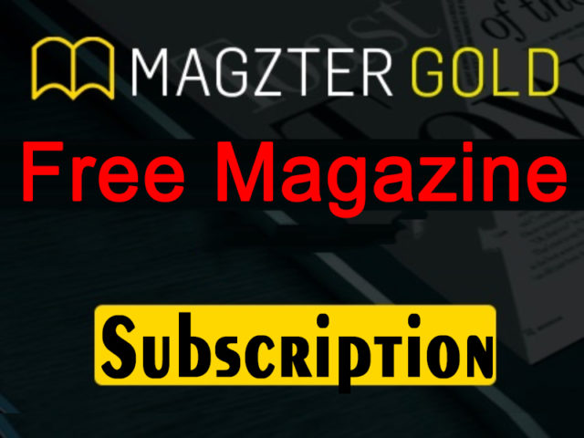 How to Get Magzter GOLD - Free Magazine Subscription