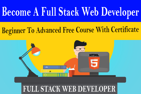 Become A Full Stack Web Developer - Beginner To Advanced Free Course with Certificate Udemy 100% OFF Coupon Code