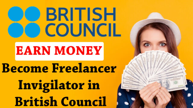 How to Become an Invigilator in British Council as Freelancer