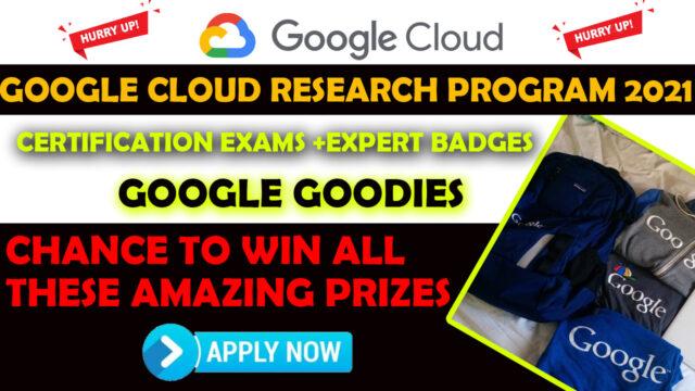 google cloud Research Program 2021