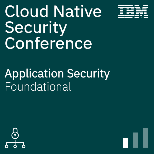 Cloud-Native Security Conference - App Security Cognitive Class Exam Answers